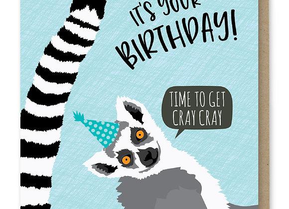 Get Cray Cray Birthday Card