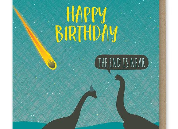 End Is Near Birthday Card