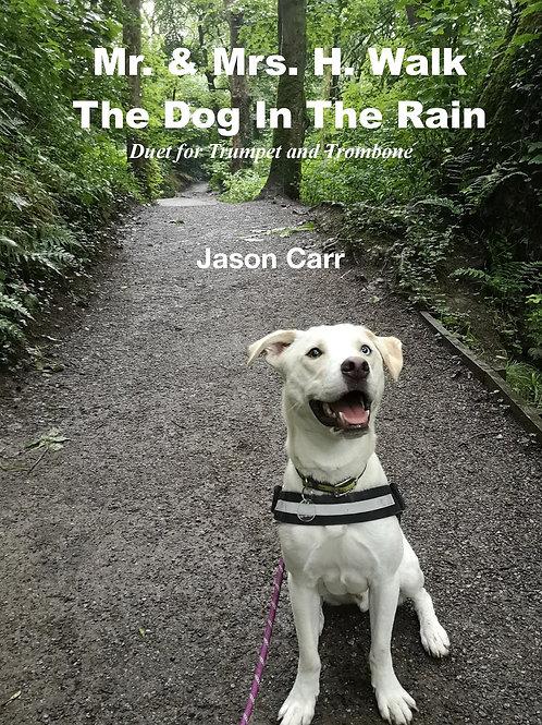 Mr & Mrs H Walk The Dog In The Rain
