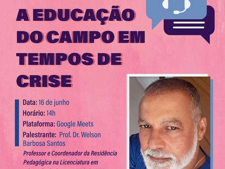 Web Conferência: educação do campo em tempos de crise