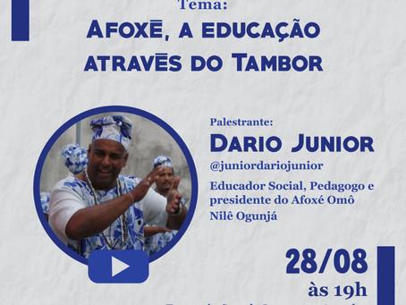 LIVE DISCUTE O TEMA AFOXÉ, A EDUCAÇÃO ATRAVÉS DO TAMBOR