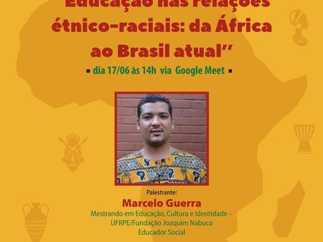 Palestra: educação nas relações étnico raciais