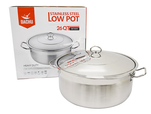#800112 STAINLESS STEEL LOW POT-26 QT 不鏽鋼矮鍋