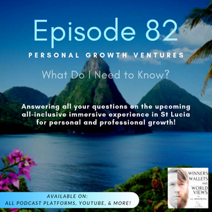 Episode 82- Personal Growth Ventures- What Do I Need to Know?
