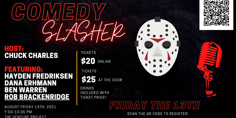 Friday the 13th Comedy Slasher!  | Comedy Lineup