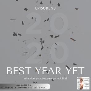 Episode 93- Best Year Yet