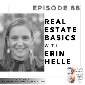 Episode 88- Real Estate Basics with Erin Helle