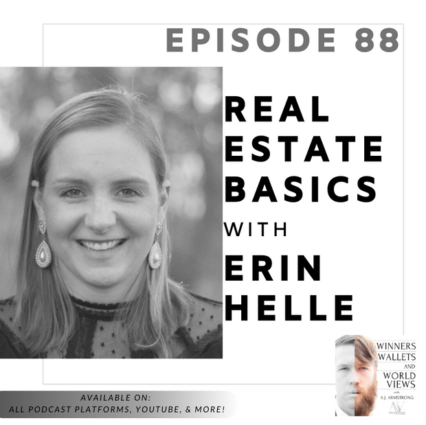 Episode 88- Real Estate Basics with Erin Helle
