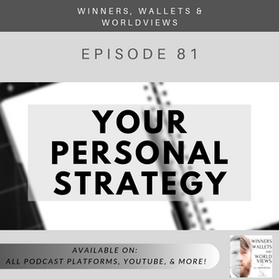 Episode 81- Your Personal Strategy