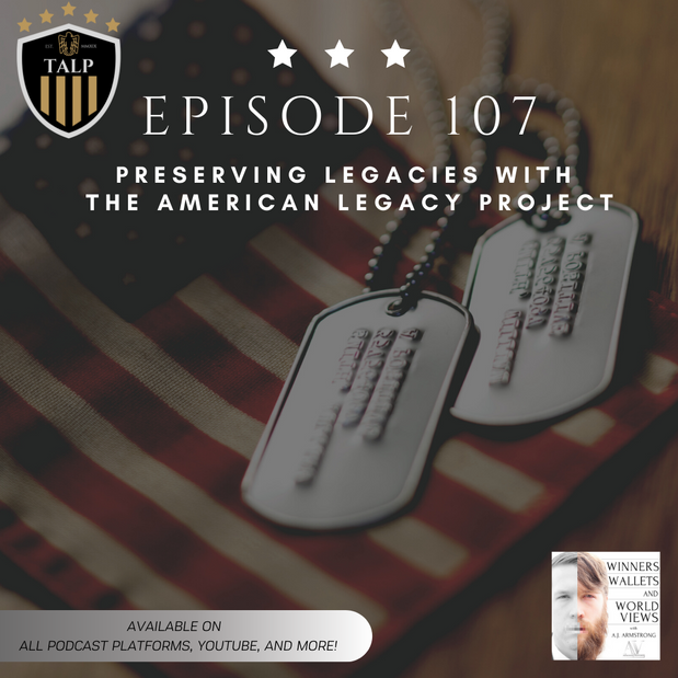 Ep 107- Preserving Legacies with The American Legacy Project