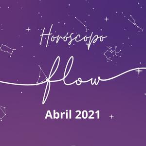 Horóscopo Abril 2021