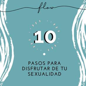 10 pasos para disfrutar de tu sexualidad
