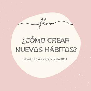 ¿Cómo crear nuevos hábitos ?