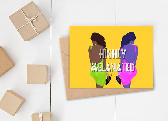 Highly Melanated | Greetings card
