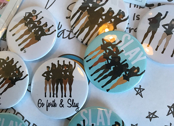 Go forth and slay! | badge | mirror | magnet