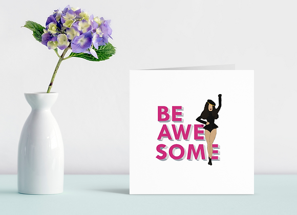 Be awesome (a) - Stay woke series | Greetings card