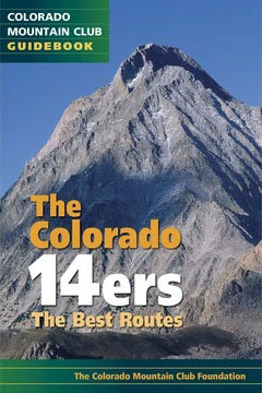 The Colorado 14ers: The Best Routes