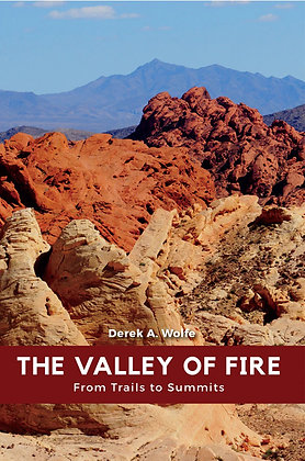 The Valley of Fire: From Trails to Summits