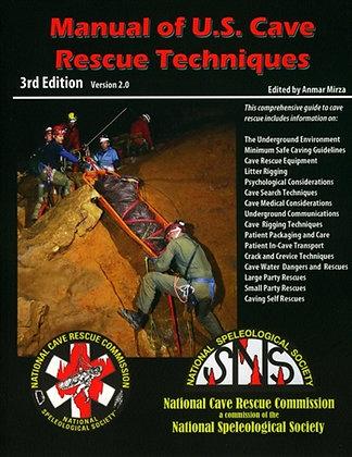 Manual Of U.S. Cave Rescue Techniques, 3rd Ed.