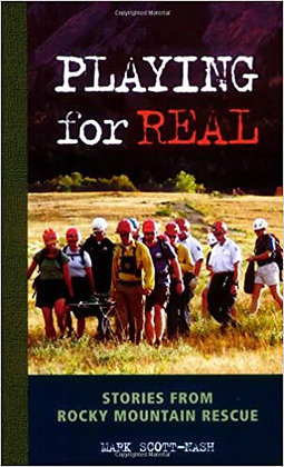Playing for Real: Stories from Rocky Mountain Rescue
