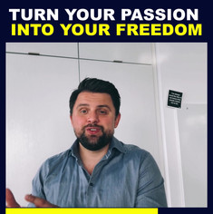 Turn Your Passion Into Your Freedom.mp4