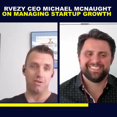 RVezy CEO On Managing Startup Growth .mp