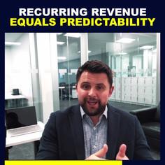 RECURRING REVENUE EQUALS PREDICTABILITY