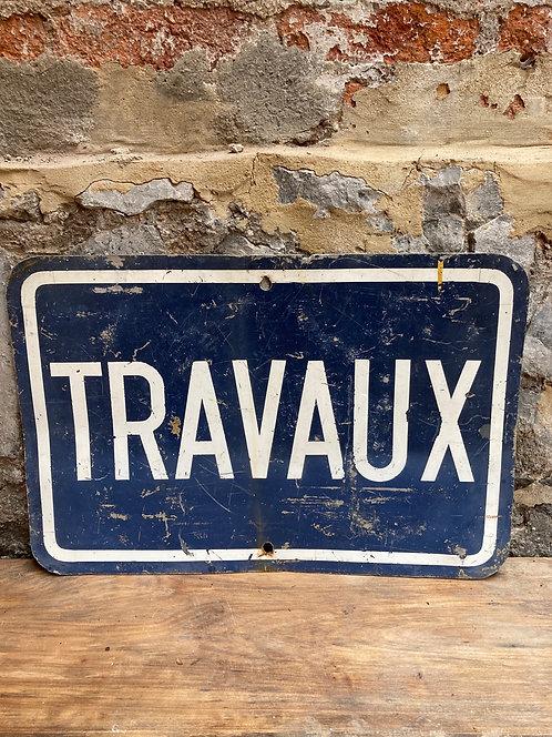 Plaque en tôle «TRAVAUX»
