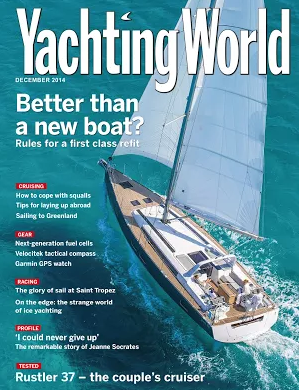 Yachting World Dec 2014 Cover,Salamander,Salamander of Lymington,The Salamander Sailing Adventure,Yacht Charter,Charter,Yacht,Sailing Charter,Sailing,Skippered Yacht Charter,Corporate Yacht Charter,Day Charter,Solent,South Coast,Private Yacht Charter,