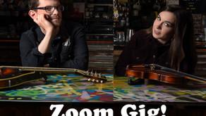 Zoom Gig!