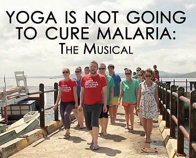 Yoga is not Going to Cure Malaria: The Musical, Wandering Cameras, Learn To Live, Alex Willson, Amanda Clifford, Wandering Cameras