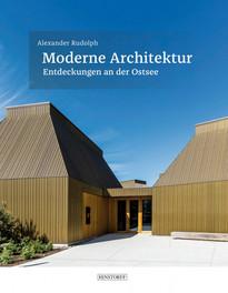 2016 Moderne Architektur: Entdeckungen an der Ostsee