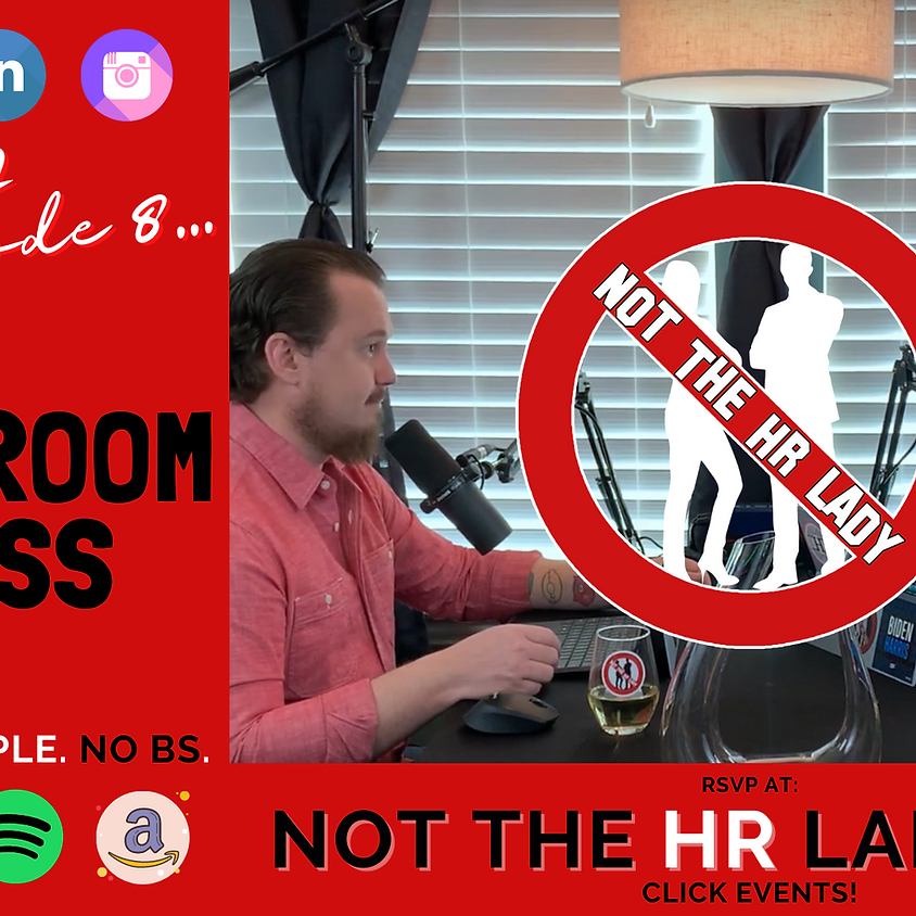 Not the HR Lady S2E8: Boardroom Badass