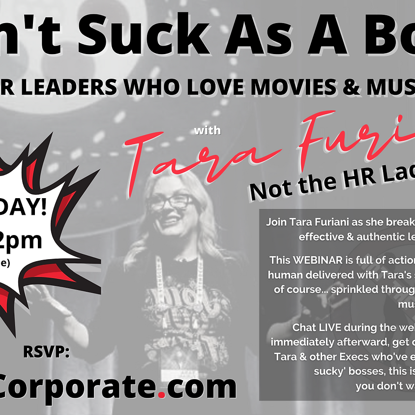 Don't Suck As A Boss: Leadership for Movie & Music Lovers!