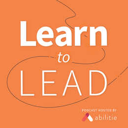 Learn-to-Lead-Abilitie-Podcast-VF-01-204