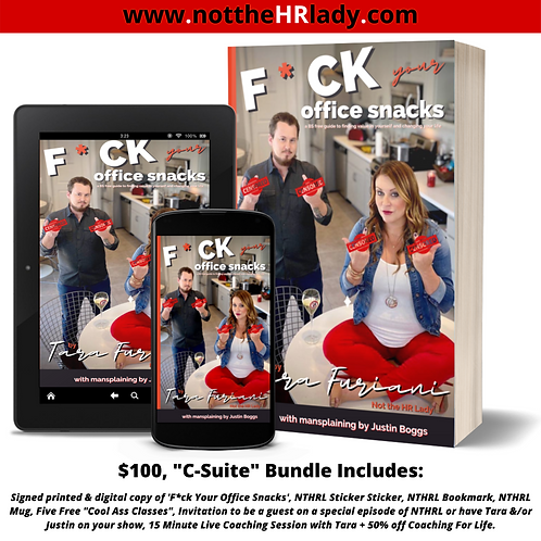 F*ck Your Office Snacks! C-Suite Book & MORE Bundle!