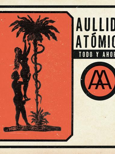 Portada AULLIDO ATÓMICO -Todo y ahora-