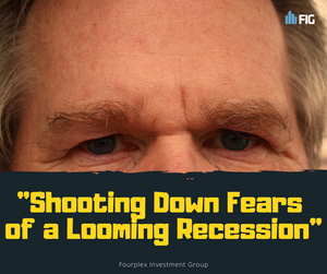 Shooting Down Fears of a Looming Recession