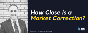How close is a market correction?