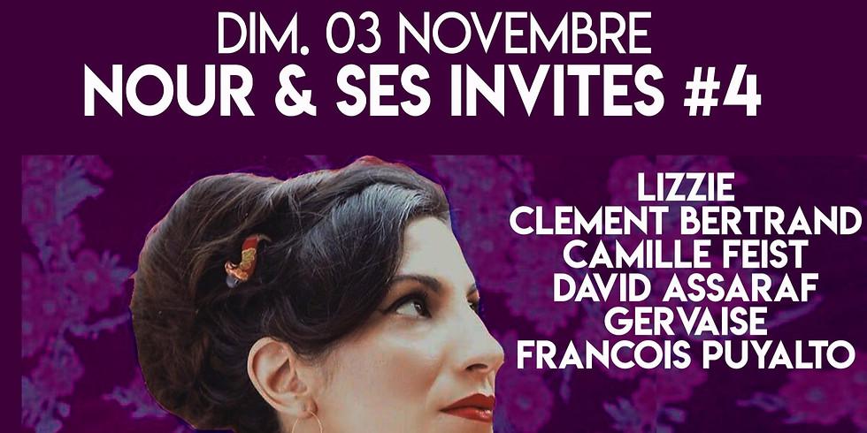 DIM. 03/11 : NOUR & guests #4 (Lizzie, Clément Bertrand, Camille Feist, David Assaraf, Gervaise & François Puyalto)
