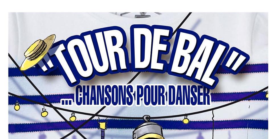 Sam. 01/08 : TOUR DE BAL