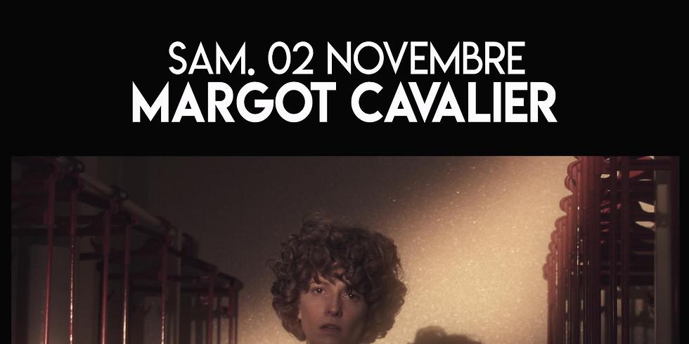 SAM. 02/11 : MARGOT CAVALIER