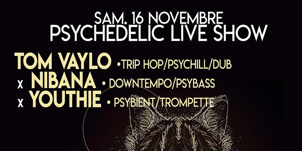 Sam. 16/11 : YOUTHIE + TOM VAYLO +Guests  + NIVANA
