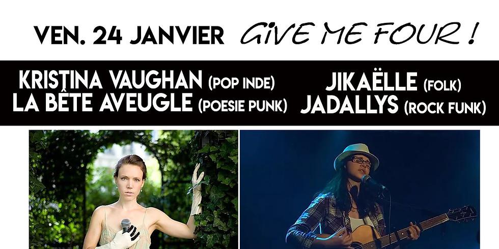 Ven. 24/01 : JADALLYS, JIKAELLE, LA BÊTE AVEUGLE + SPECIAL GUEST : PARIS JACKSON !