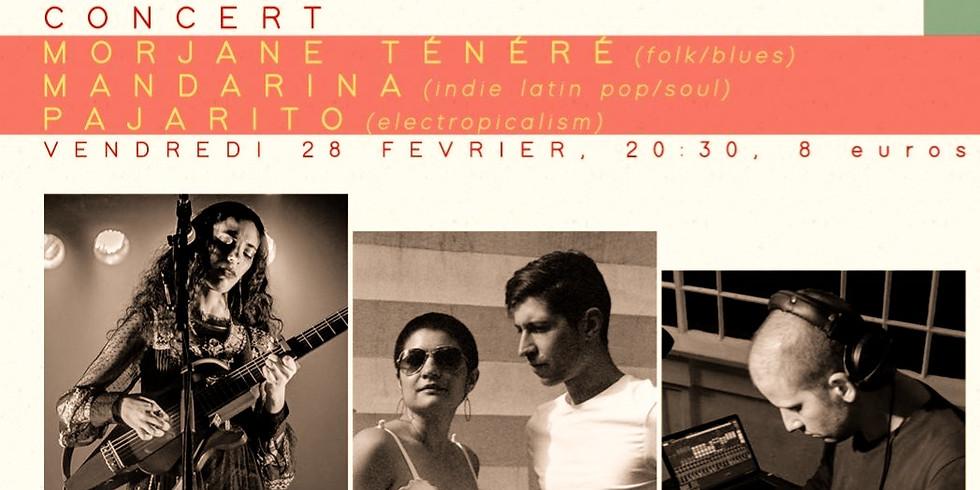 Ven. 28/02 : MANDARINA BAND + MORJANE TENERE + PAJARITO
