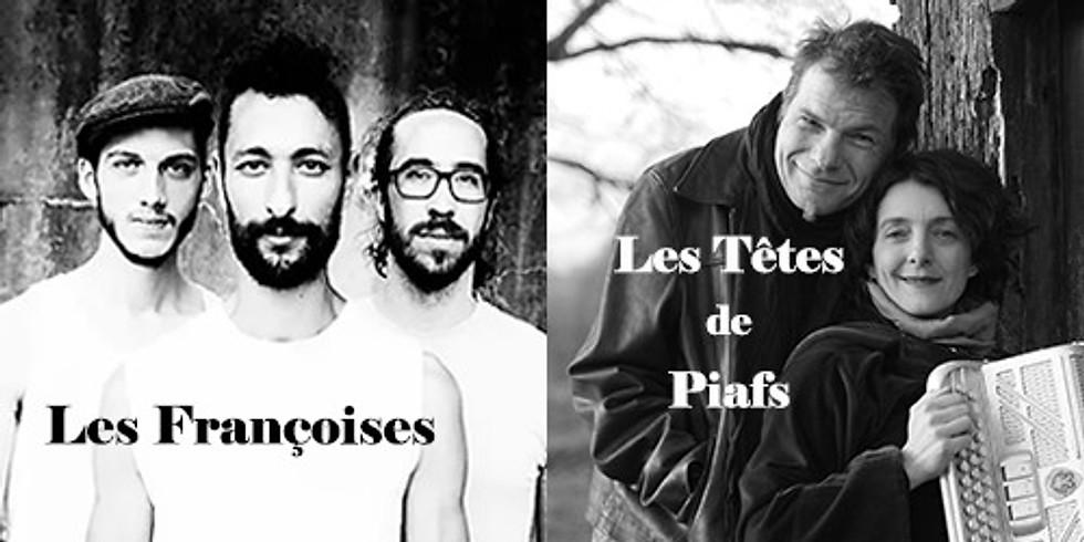 Ven. 06/03 : LES FRANCOISES x TÊTES DE PIAFS