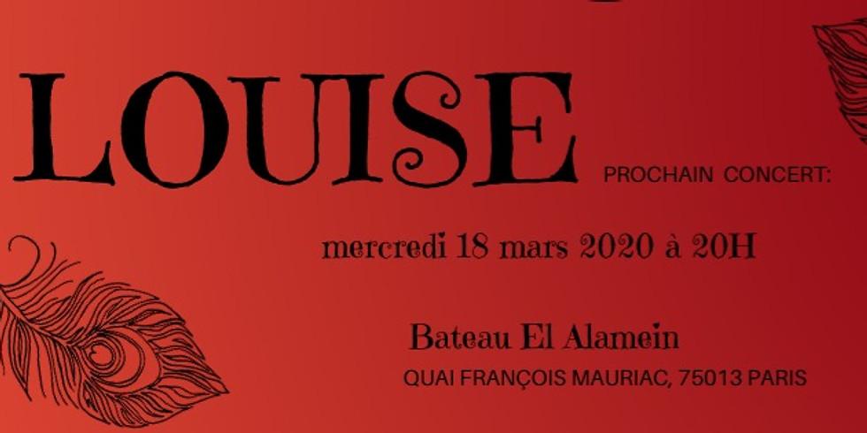 Mer. 18/03 : LOUISE *annulé*