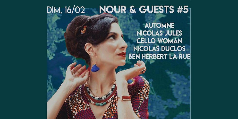 Dim. 16/02 : NOUR & Guests #5