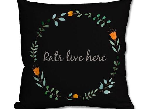 Premium 100% Cotton - Rats Live Here cushion, black