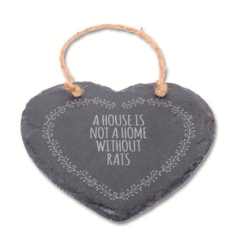 A House Is Not A Home Without Rats - Grey Slate Heart